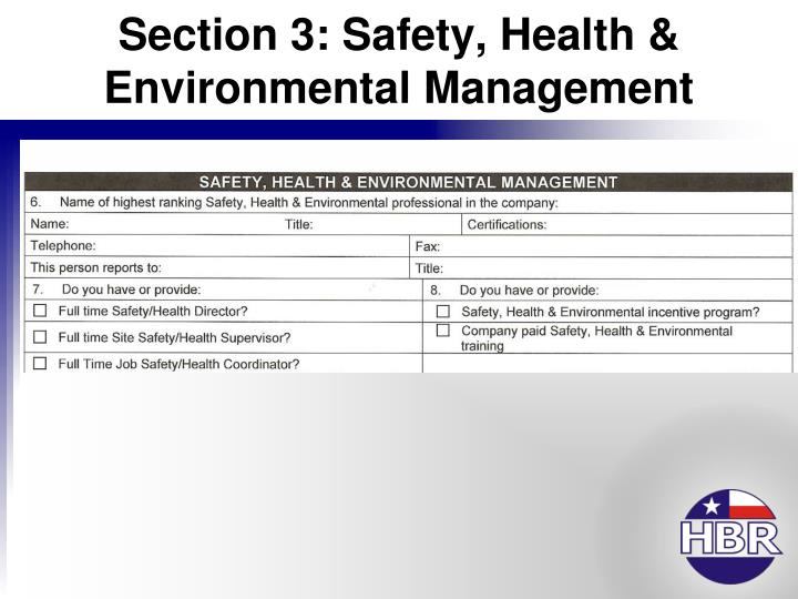 Section 3: Safety, Health & Environmental Management