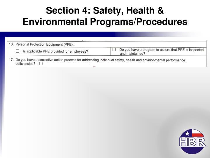 Section 4: Safety, Health & Environmental Programs/Procedures