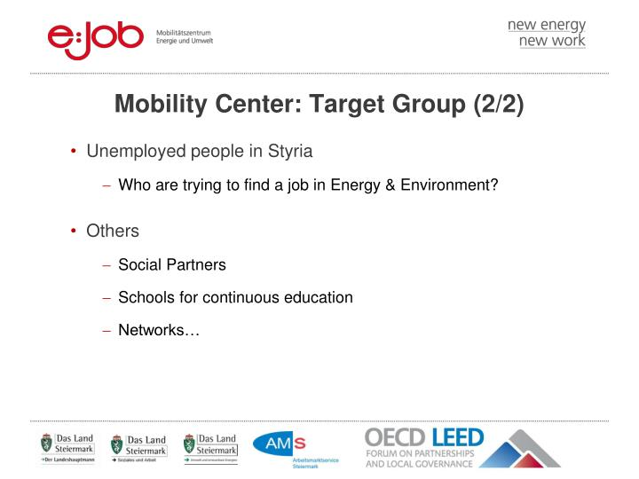 Mobility Center: Target Group (2/2)