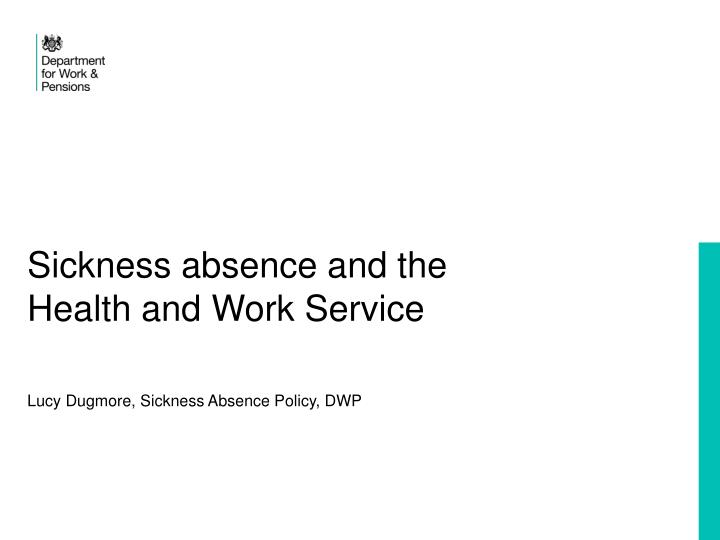 sickness absence and the health and work service n.