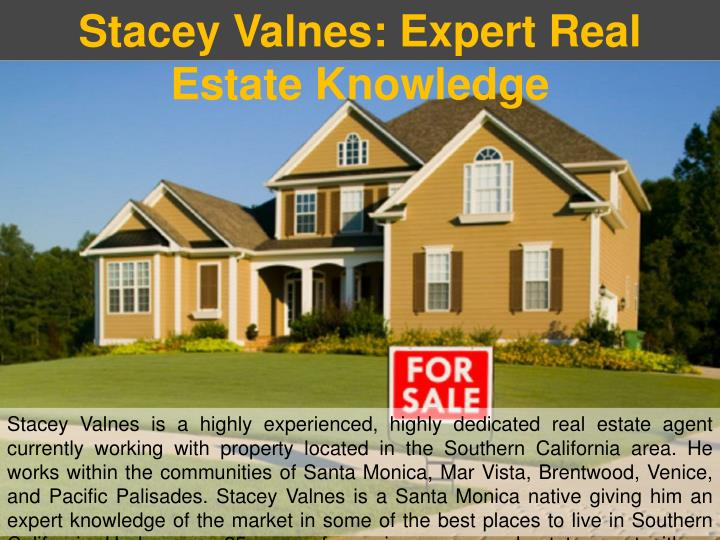 Stacey Valnes: Expert Real Estate Knowledge