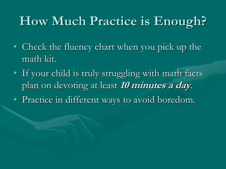 How Much Practice is Enough?