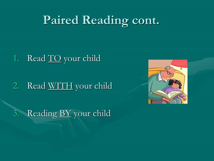 Paired Reading cont.