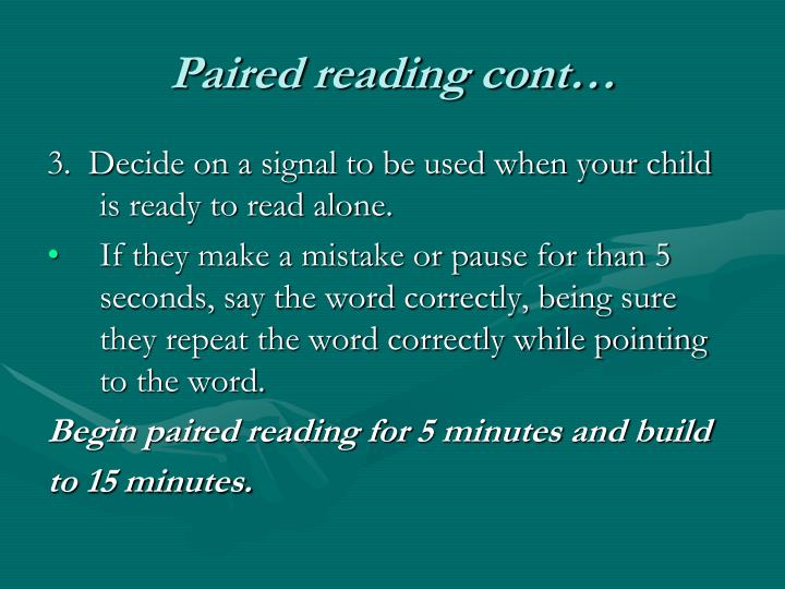 Paired reading cont…