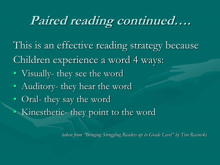 Paired reading continued….