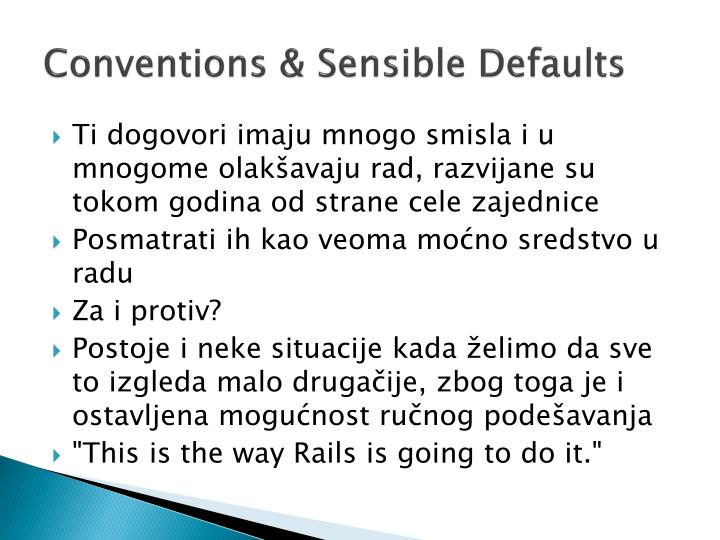 Conventions & Sensible Defaults
