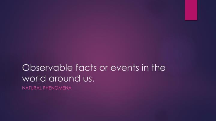 Observable facts or