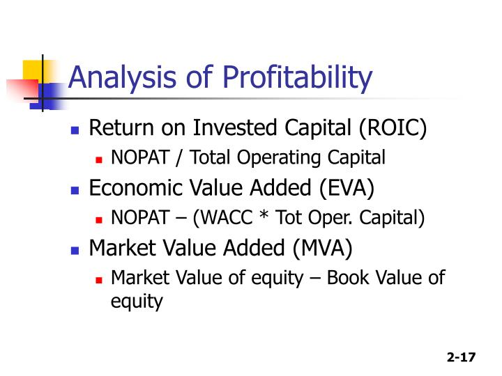 return on investment and economic value Return on investment (roi) is an accounting valuation method because the numerator (net income) is an unreliable corporate performance measurement, the outcome of the formula for roi must also be unreliable to determine success or corporate value.