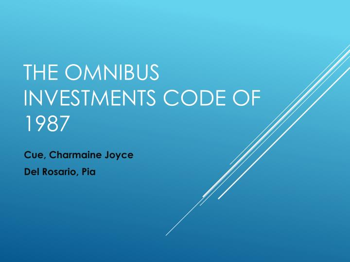 Executive order 226 omnibus investment code what is a gap in the market