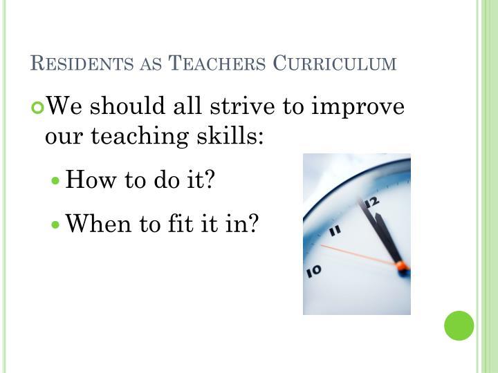 Residents as Teachers Curriculum