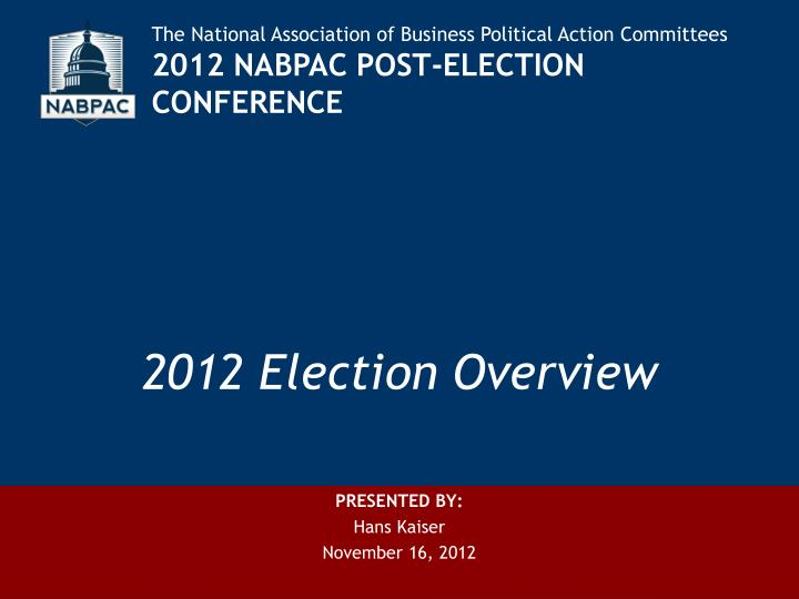 2012 election overview
