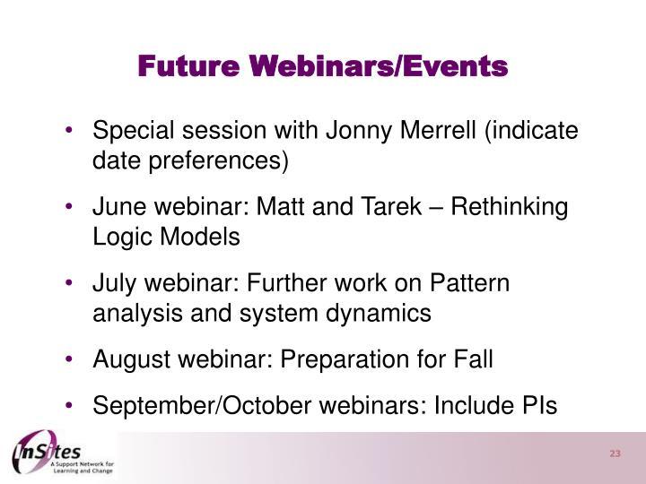 Future Webinars/Events