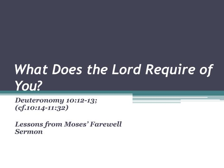 what does the lord require of you n.