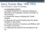 harry truman rep 1945 1953 vice president alben w barkley