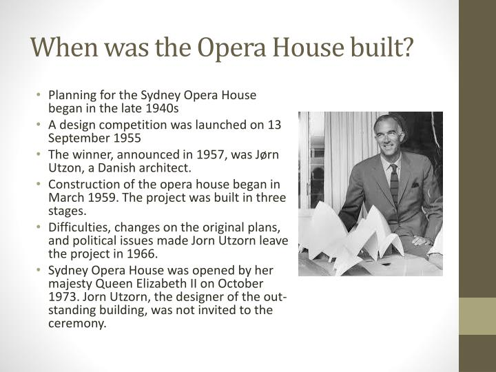 When was the opera house built