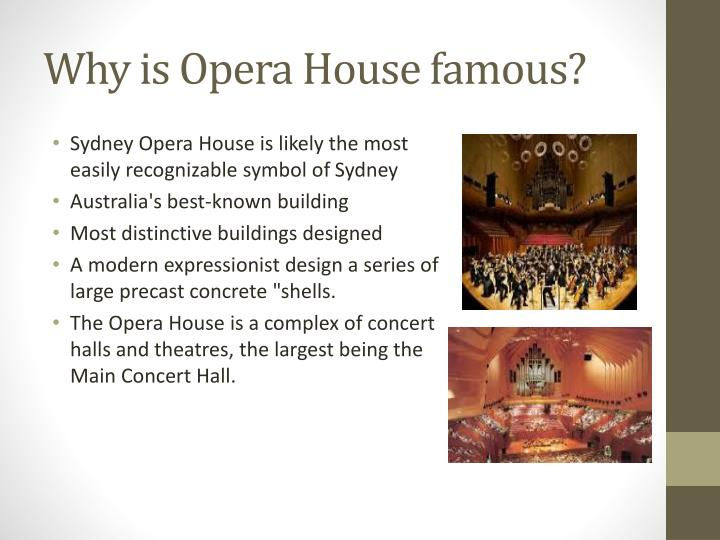 Why is opera house famous