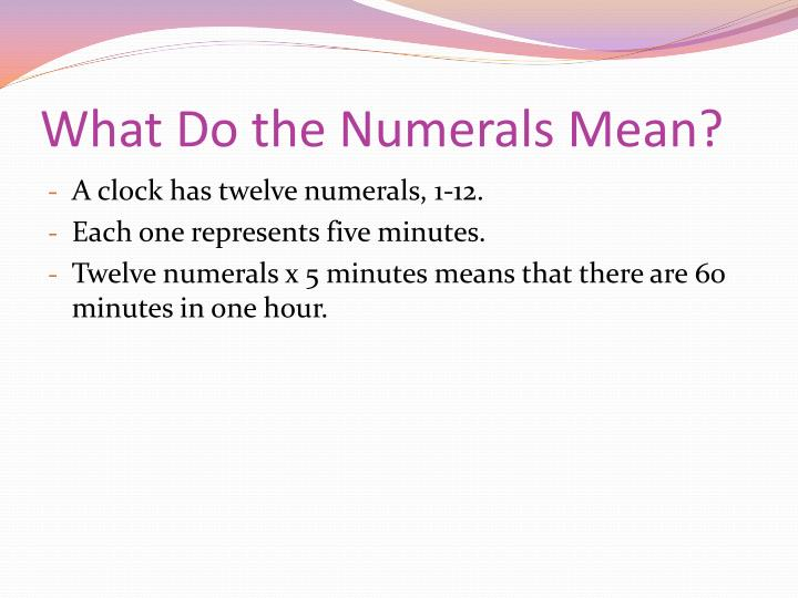 What do the numerals mean