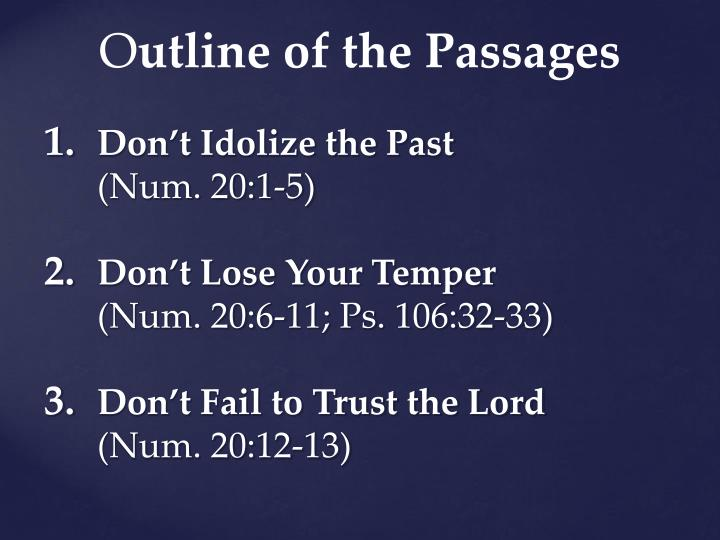 O utline of the passages