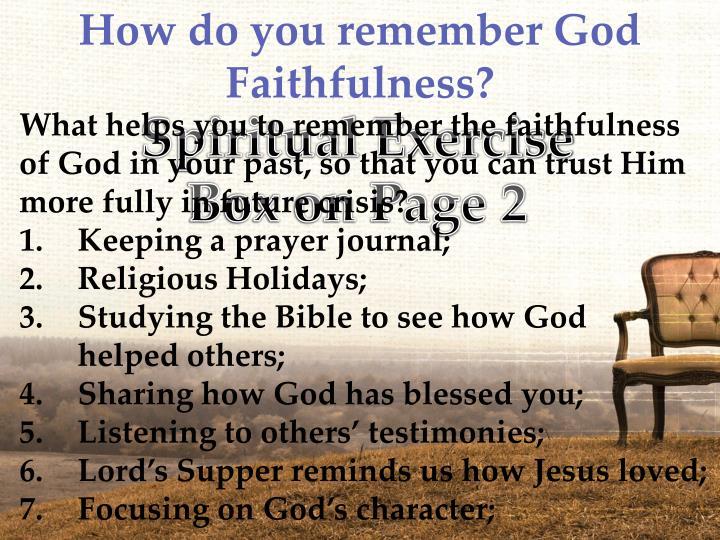 How do you remember God
