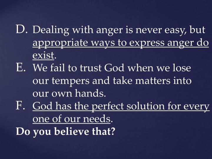 Dealing with anger is never easy, but