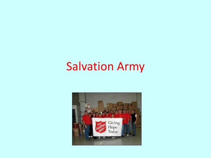 Ppt salvation army powerpoint presentation id7106094 salvation army toneelgroepblik Images