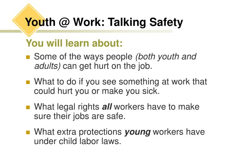 Youth @ work talking safety