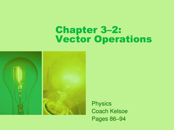 Chapter 3 2 vector operations