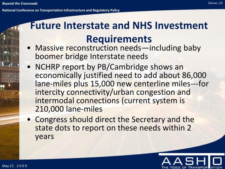 Future Interstate and NHS Investment Requirements