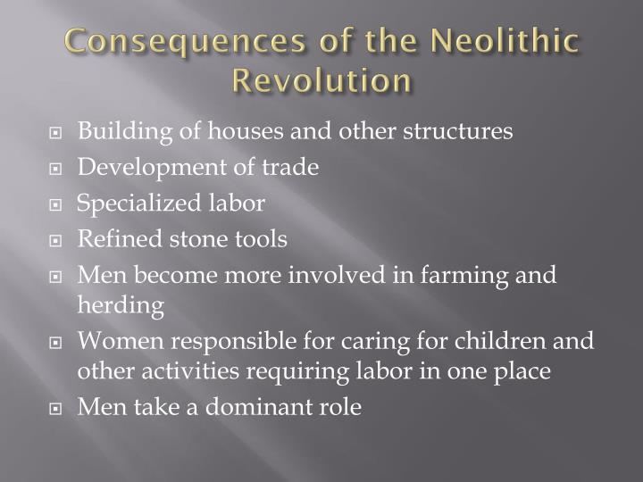 Consequences of the Neolithic Revolution