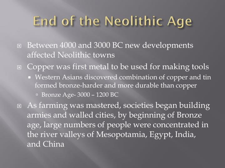 End of the Neolithic Age