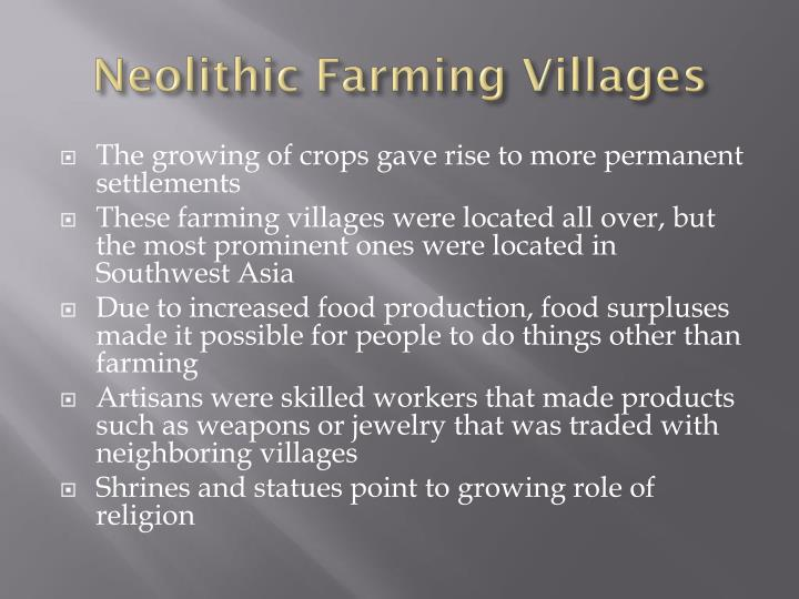 Neolithic Farming Villages