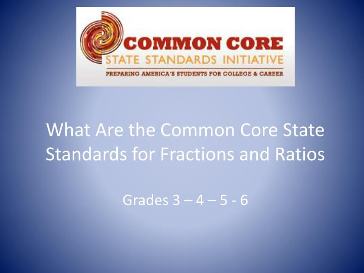 what are the common core state standards for fractions and ratios n.