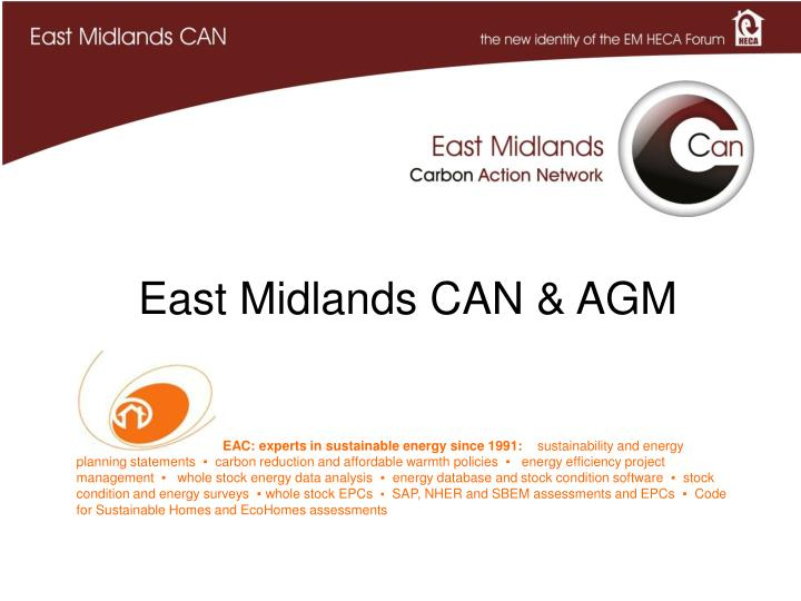 East midlands can agm