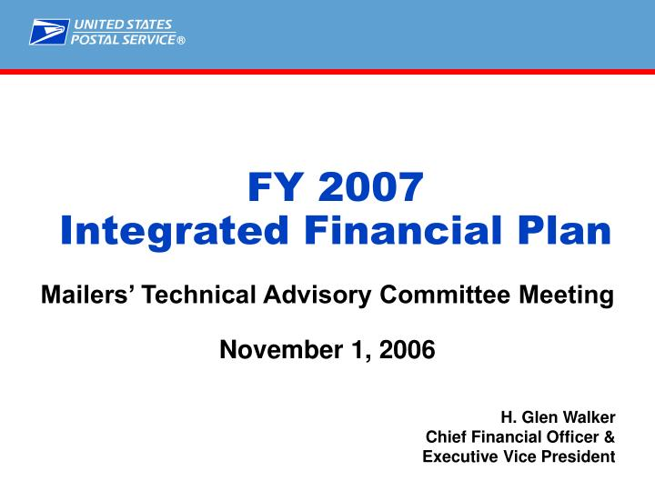 Fy 2007 integrated financial plan