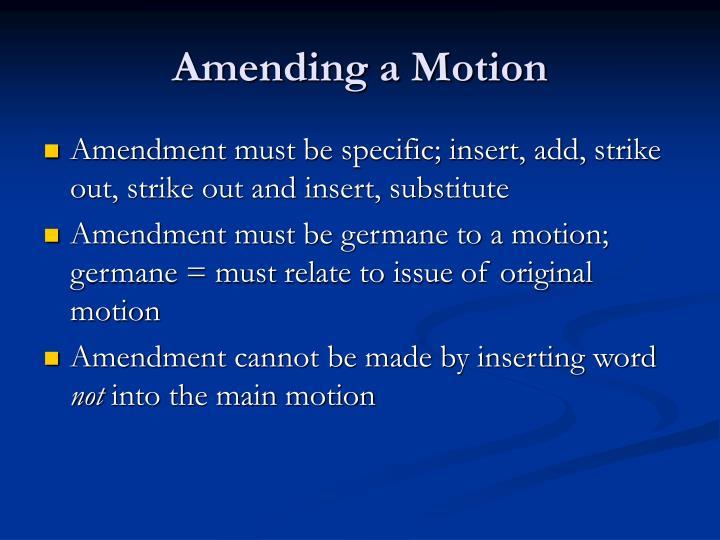 Amending a Motion
