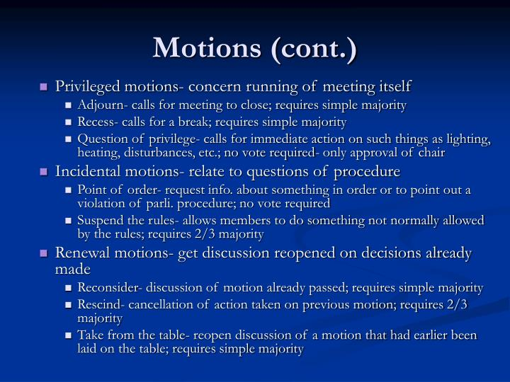 Motions (cont.)
