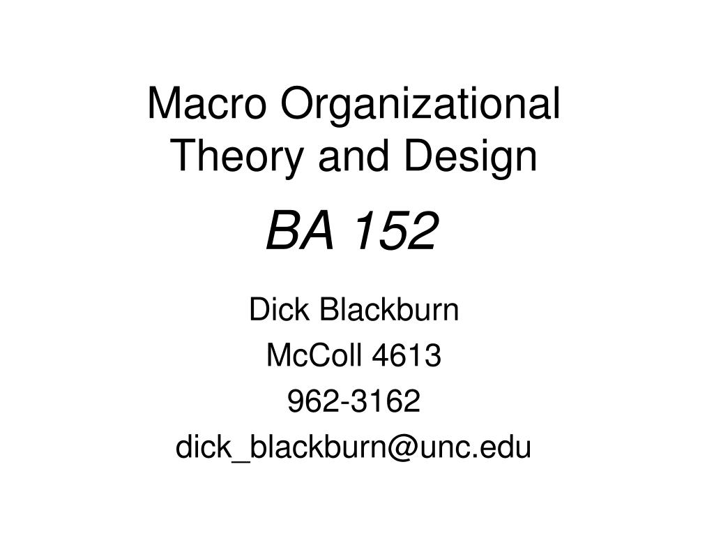 Ppt Macro Organizational Theory And Design Powerpoint Presentation Free Download Id 7106905