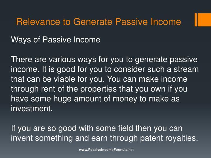 Relevance to generate passive income1