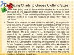 use sizing charts to choose clothing sizes