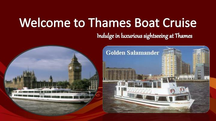 welcome to thames boat cruise n.