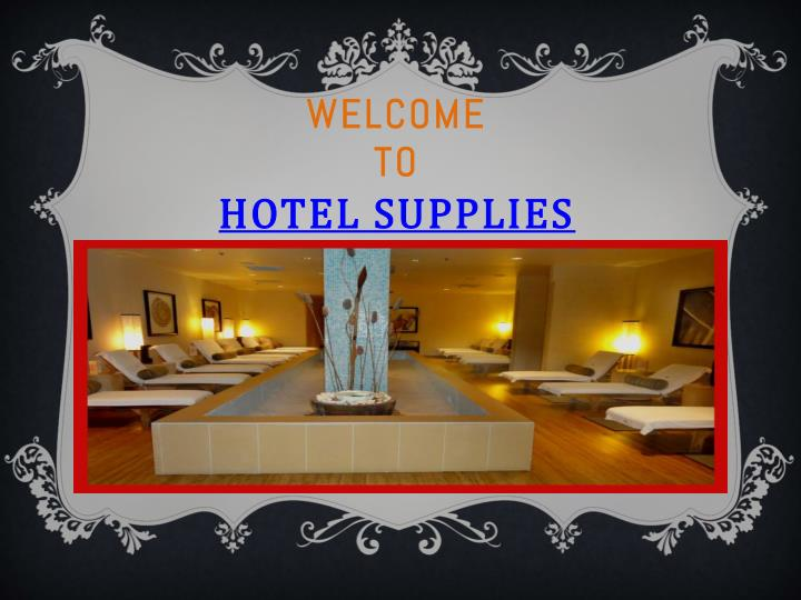 welcome to hotel supplies n.