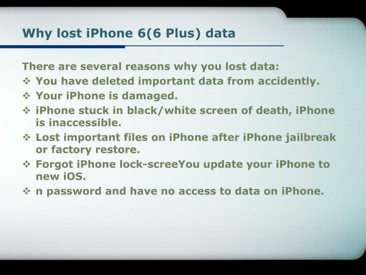 Why lost iphone 6 6 plus data