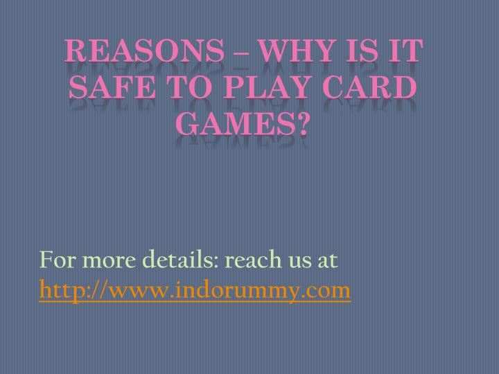 for more details reach us at http www indorummy com n.