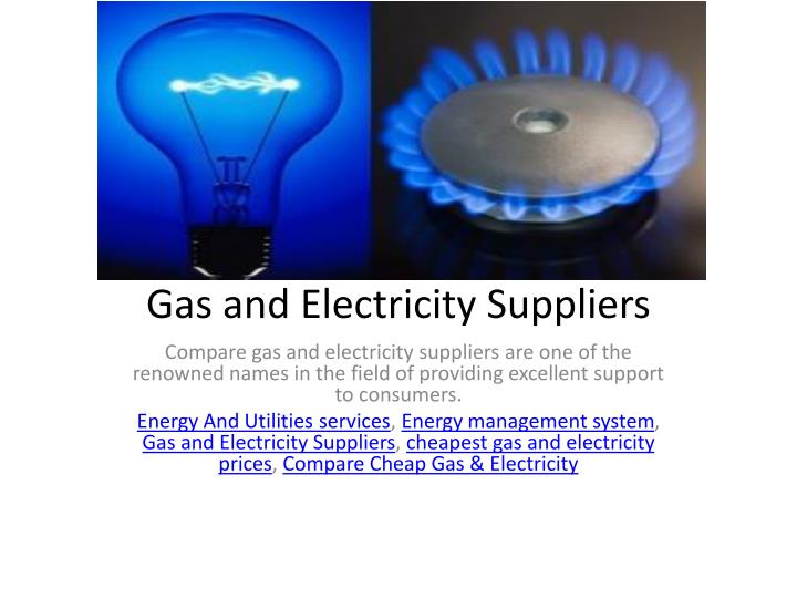 gas and electricity suppliers n.