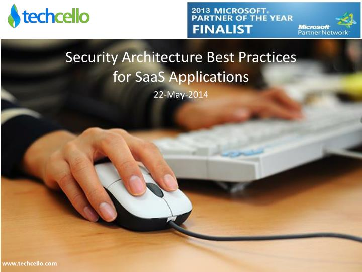 security architecture best practices for saas applications 22 may 2014 n.