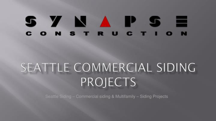 seattle commercial siding projects n.
