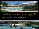 facilities that add up to kingscliff luxury accommodation