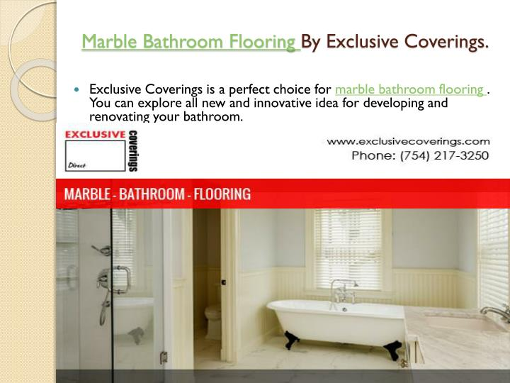 Marble bathroom flooring by exclusive coverings