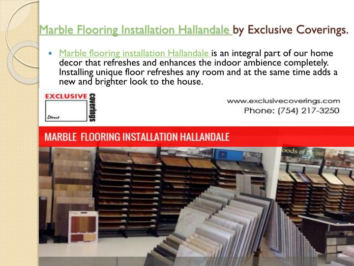 Marble flooring installation hallandale by exclusive coverings