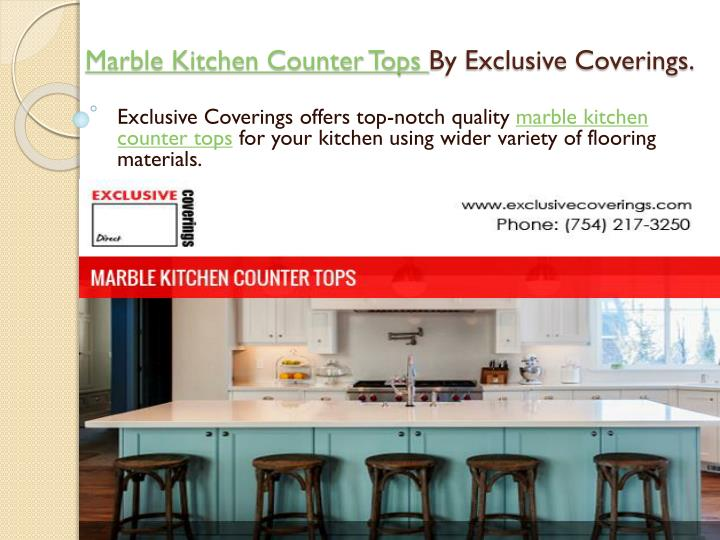 Marble kitchen counter tops by exclusive coverings